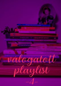 Válogatott playlist 4